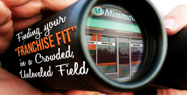 Minuteman Press Franchise Review: Finding Your Franchising Fit in a Crowded Field http://www.minutemanpressfranchise.com