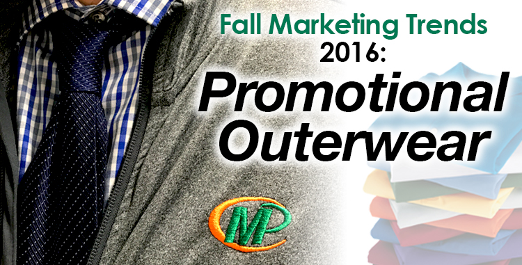 Fall Marketing Trends 2016: Promotional Outerwear is an Effective and Fashionable Way to Promote Your Business http://www.minutemanpressfranchise.com