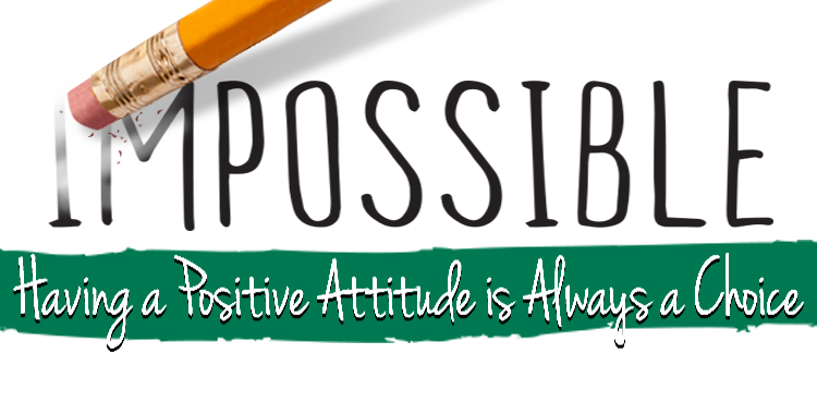 Having a Positive Attitude Is Always a Choice and It Is Your Superpower in Life and in Business http://www.minutemanpressfranchise.com
