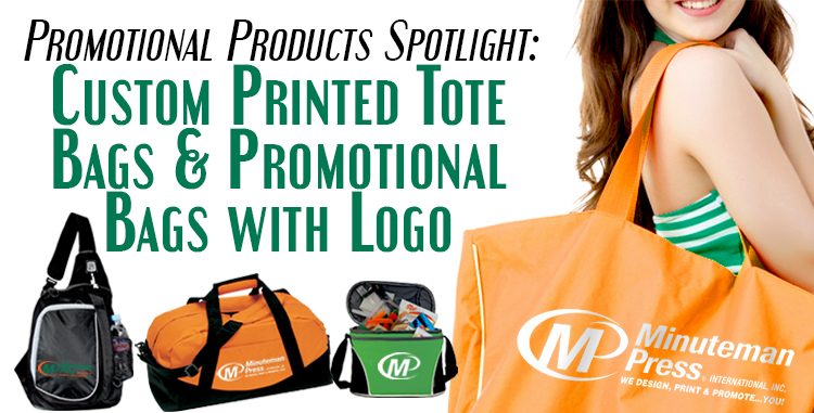 Minuteman Press Promotional Products Spotlight: Custom Printed Tote Bags and Promotional Bags with Logo http://www.minutemanpressfranchise.com