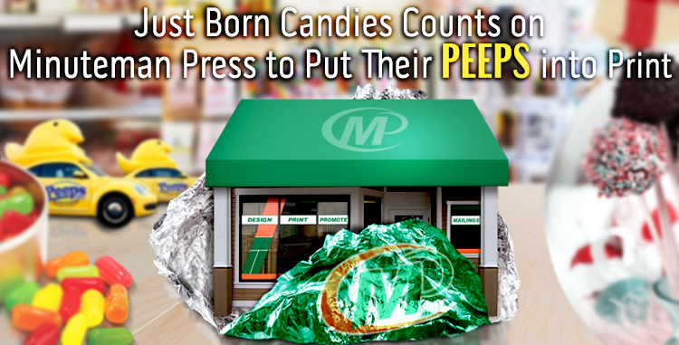 Just Born Candies Counts on Minuteman Press to Put Their PEEPS into Print http://www.minutemanpressfranchise.com