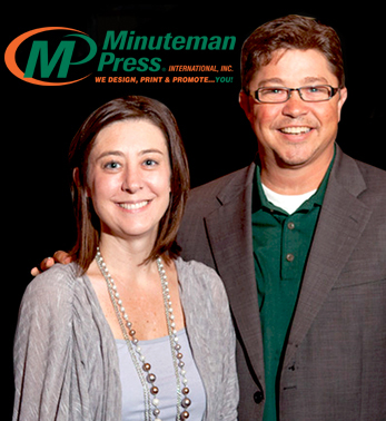 Crystal and Ty Gipson, owners, Minuteman Press franchise, Georgetown, Texas. http://www.minutemanpressfranchise.com