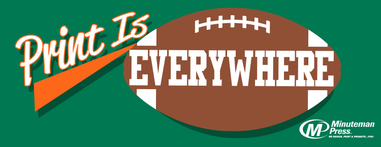Minuteman Press football field infographic preview - Print is Everywhere! http://www.minutemanpressfranchise.com