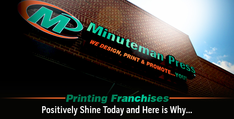 Printing Franchises Positively Shine Today and Here is Why… http://www.minutemanpressfranchise.com