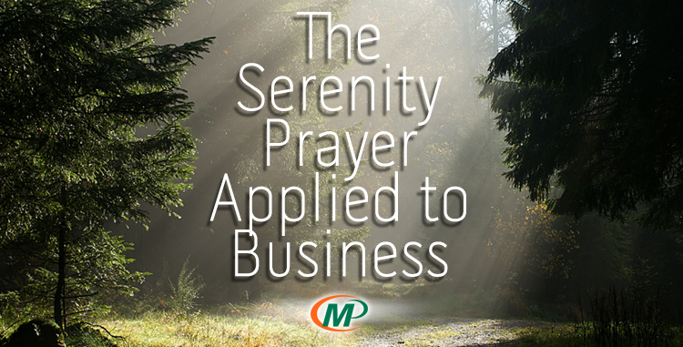 Minuteman Press Franchise Review - The Serenity Prayer Applied to Business http://www.minutemanpressfranchise.com