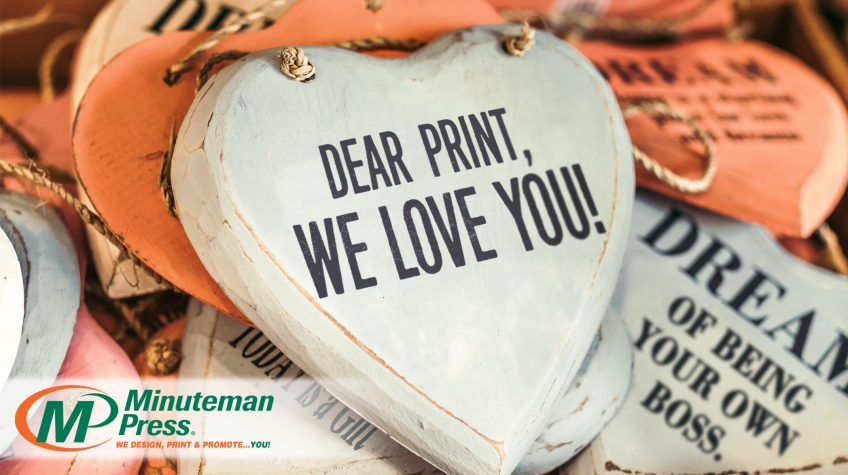 Dear Print, WE LOVE YOU! 5 Things to Love About Printing Franchise Opportunities https://minutemanpressfranchise.com